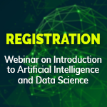 Registration Webinar on Introduction to Artificial Intelligence and Data Science
